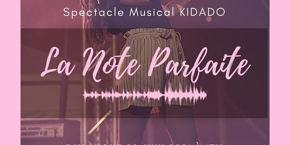 LA NOTE PARFAITE, Comédie Musicale