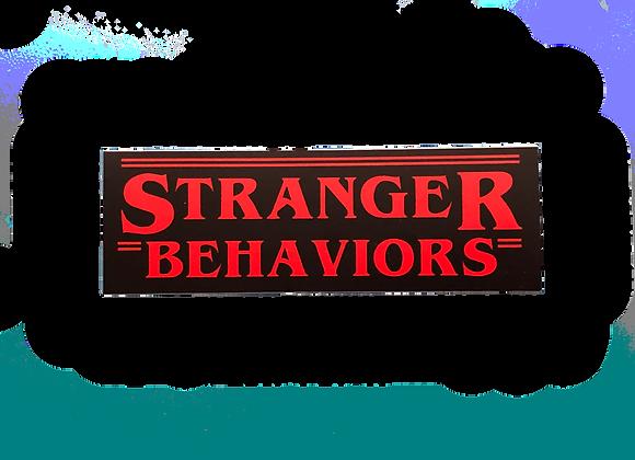 Stranger Behaviors Sticker