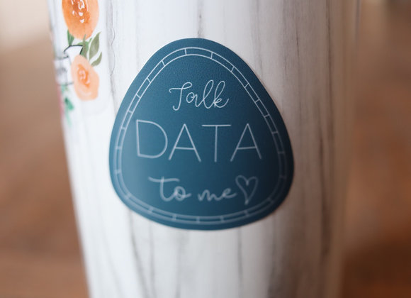 Talk Data to Me - Blue Teardrop Sticker