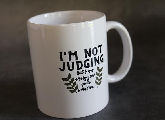 Not Judging Ceramic Mug
