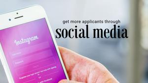 Get More Applicants Through Social Media