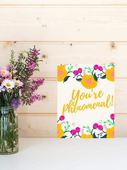 You're Phenomenal (Unframed)