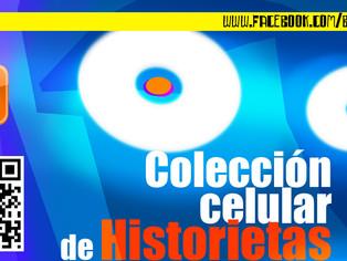 Colección Celular de HISTORIETAS.