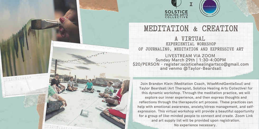 Meditation and Creation: A VIRTUAL EVENT! (ZOOM)