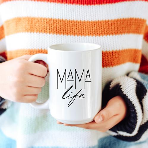 Mama life
