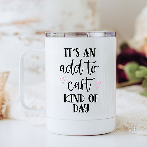 It's an add to cart travel mug