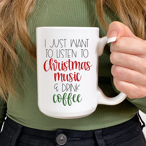 I just want to listen to Christmas music and drink coffee