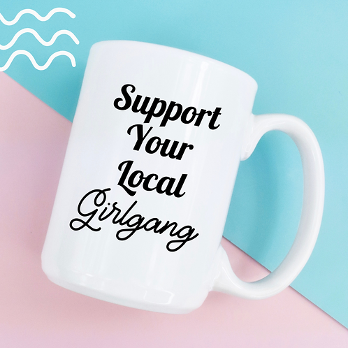 Support your local girlgang