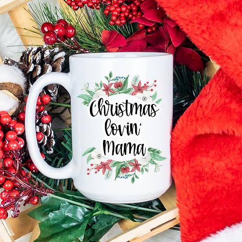 Christmas lovin' Mama
