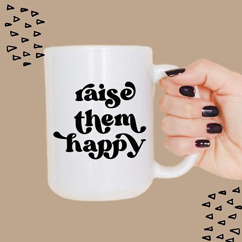 Raise them happy