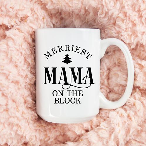 Merriest mama on the block