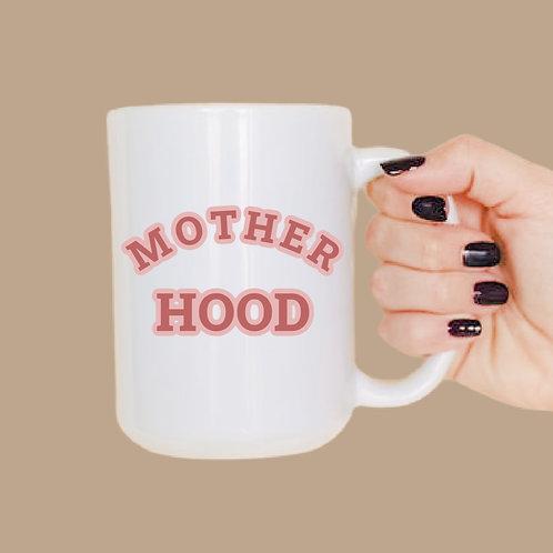 Mother hood