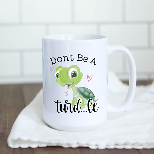 Don't be a turd...le