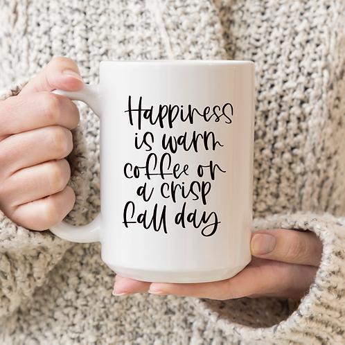 Happiness is warm coffee