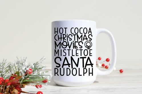Hot cocoa, Christmas movies...