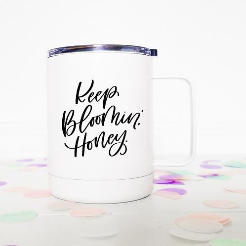 Keep bloomin' honey travel mug