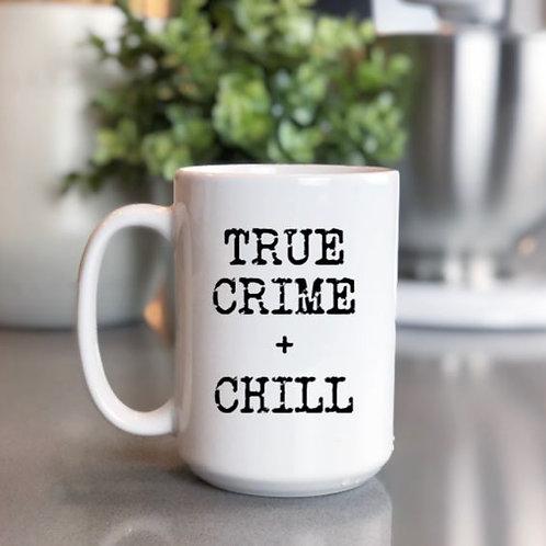 True crime + chill