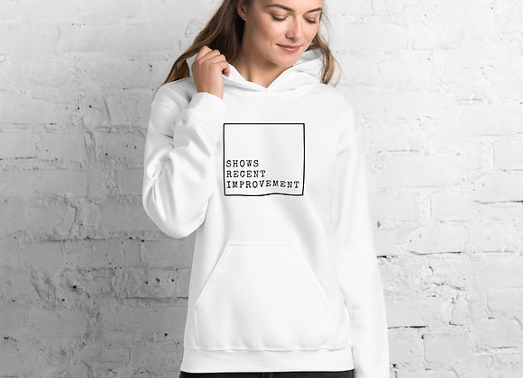 Shows Recent Improvement Unisex Hoodie