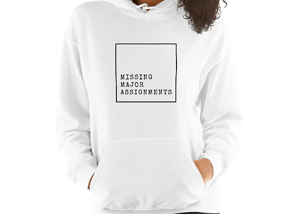 Missing Major Assignments Unisex Hoodie