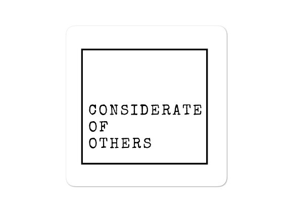 Considerate of Others stickers