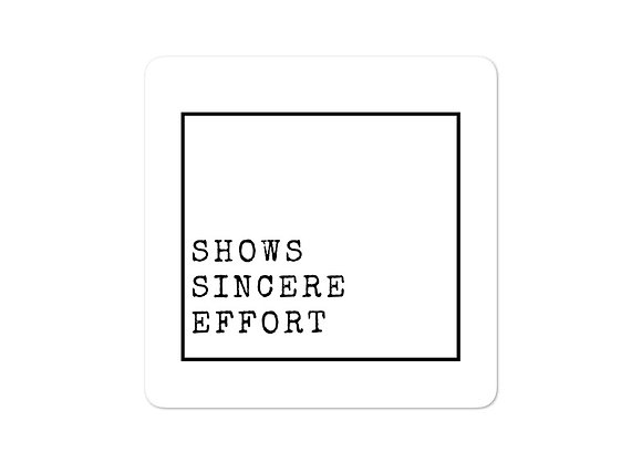 Shows Sincere Effort stickers