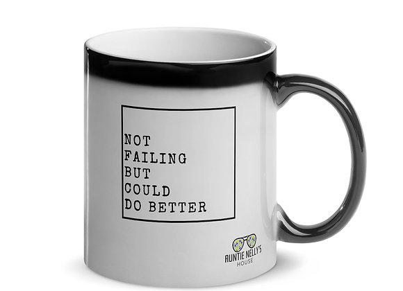 Not Failing But Could Do Better Mug