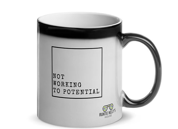 Not Working To Potential Mug