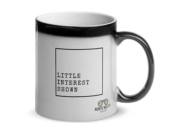 Little Interest Shown Mug