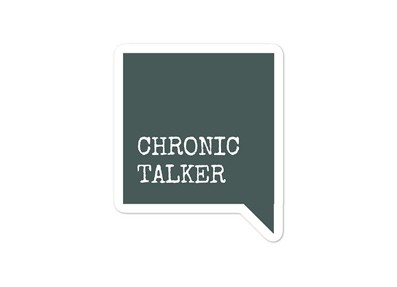 Chronic Talker Sticker