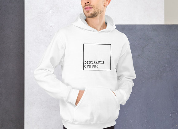 Distracts Others Unisex Hoodie