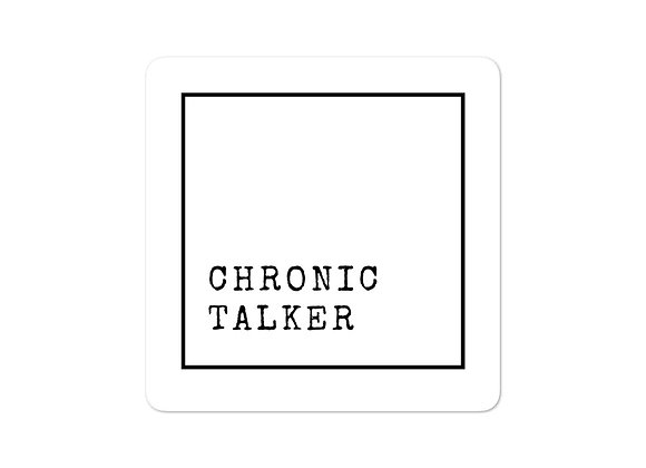 Chronic Talker stickers