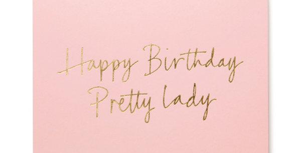 Happy Birthday Pretty Lady Card