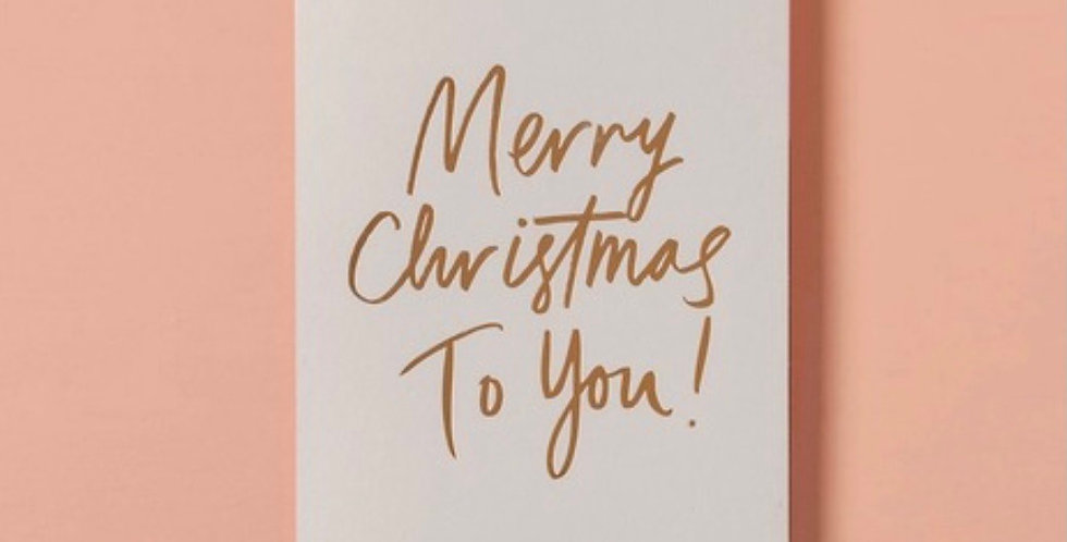Merry Christmas to you quality card