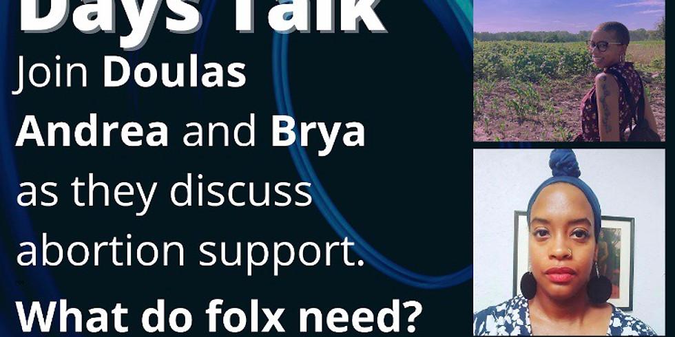 Black August Days talk/abortion support