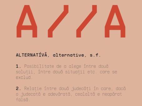 Din fr. alternative, la foarte românescul AlternativA