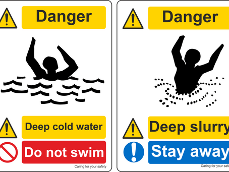 Deep Water / Deep Slurry / Danger Falling Objects signage