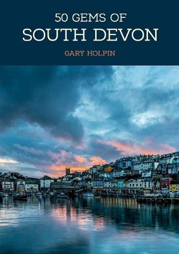 NEW BOOK! 50 Gems of South Devon, signed copy (ON SALE NOW!)