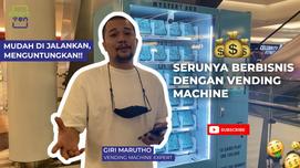Giri, Vending Machine Expert