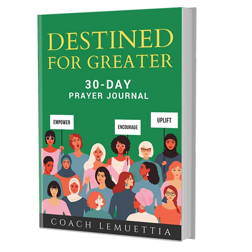 Destined for Greater 30 Day Prayer Journal