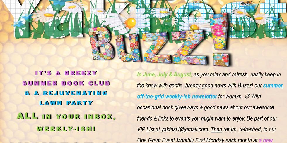Buzzz! The YakFest Summer Newsletter