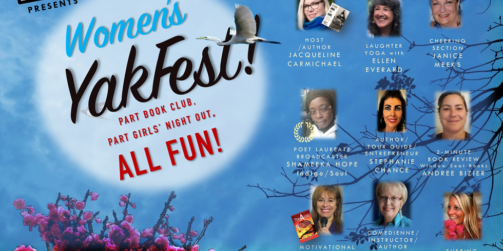 Monday, March 1, 5:30 pm Pacific, Women's YakFest! Online via Zoom
