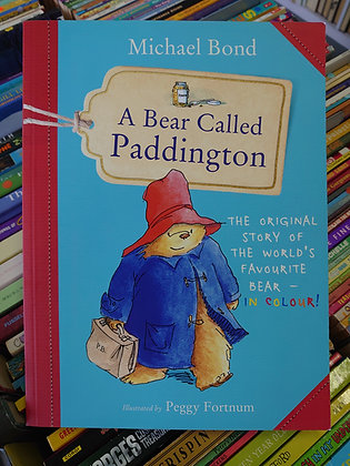A Bear Called Paddington (Michael Bond, Peggy Fortnum)