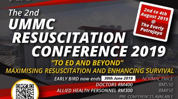 2ND UMMC RESUSCITATION CONFERENCE 2019