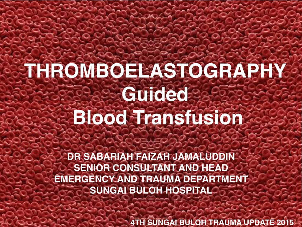TEG GUIDED TRANSFUSION