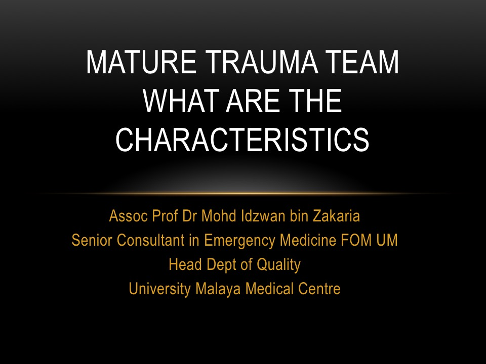 MATURE TRAUMA TEAM