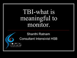 TBI-what is meaningful to monitor