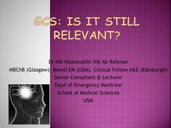 GCS Is it still relevant?