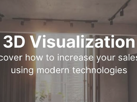 Wondering how 3D visualization will help you increase your sales?