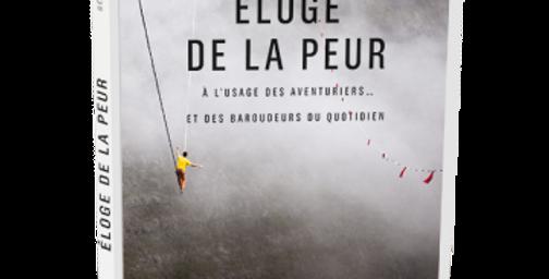 Éloge de la peur - Gérard Guerrier