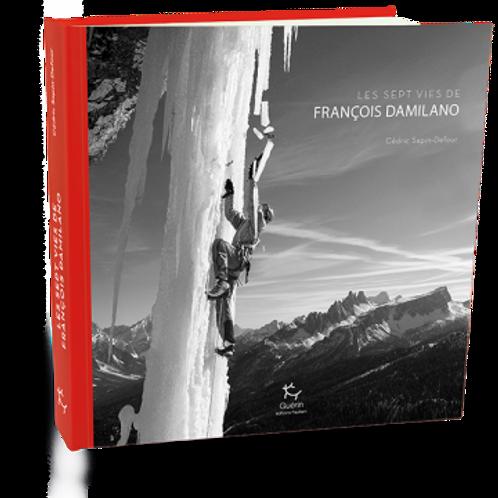 Les sept vies de François Damilano - Cédric Sapin-Defour